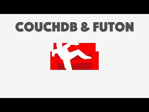 Getting Familiar with CouchDB and Futon