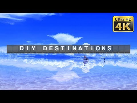 DIY Destinations (4K) - Bolivia Budget Travel Show