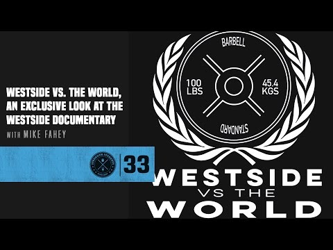 #33 Westside Vs. The World, An Exclusive Look At The Westside Documentary With Mike Fahey
