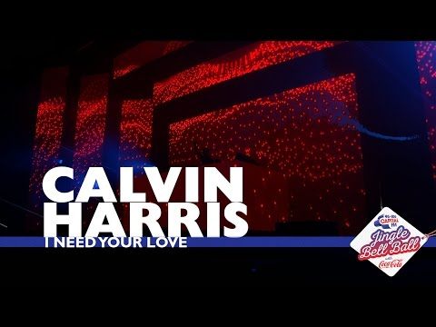 Calvin Harris - 'I Need Your Love' (Live At Capital's Jingle Bell Ball 2016)