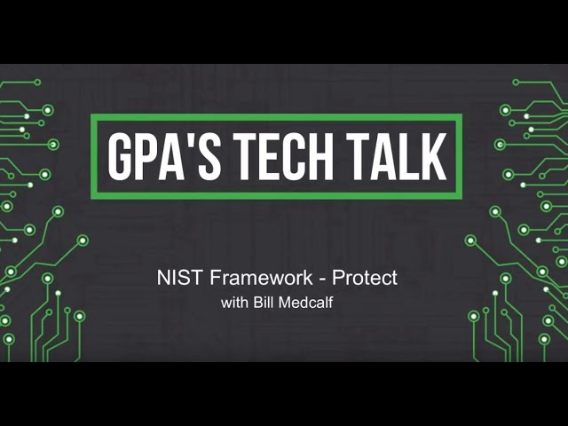 NIST Cybersecurity Framework - Episode 2 Protect