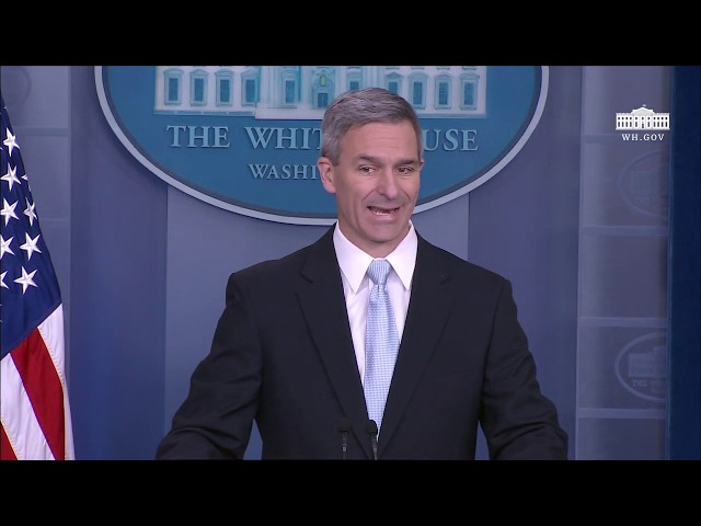 Press Briefing with Acting Director of US Citizenship and Immigration Services Ken Cuccinelli