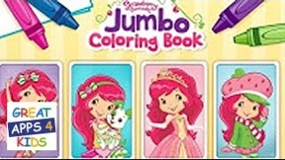 Strawberry Shortcake Jumbo Coloring Book | Coloring App for Kids
