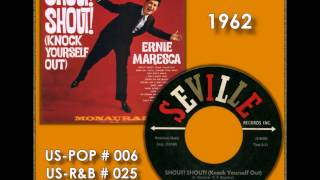 ERNIE MARESCA - SHOUT SHOUT (KNOCK YOURSELF OUT) / CRYING LIKE A BABY OVER YOU - SEVILLE 117 - 1962