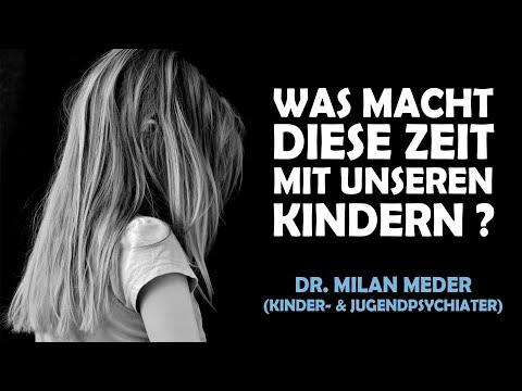 Was brauchen die Kinder jetzt? - Dr. Milan Meder