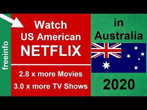 How To Get US American Netflix In Australia (2020 Proof)