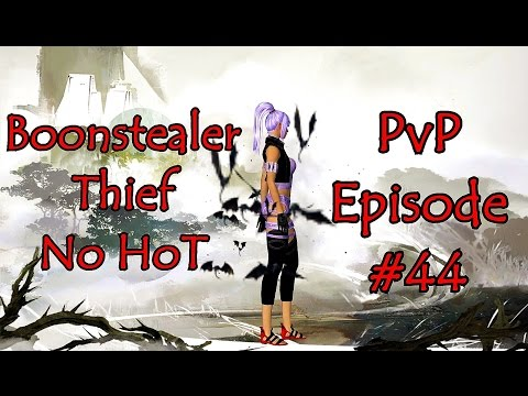 Guild Wars 2 - Boonstealer Thief / No HoT PvP Episode #44