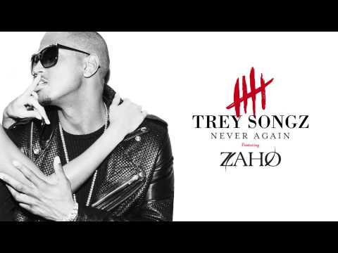 Trey Songz - Never Again feat. Zaho (Official Audio)