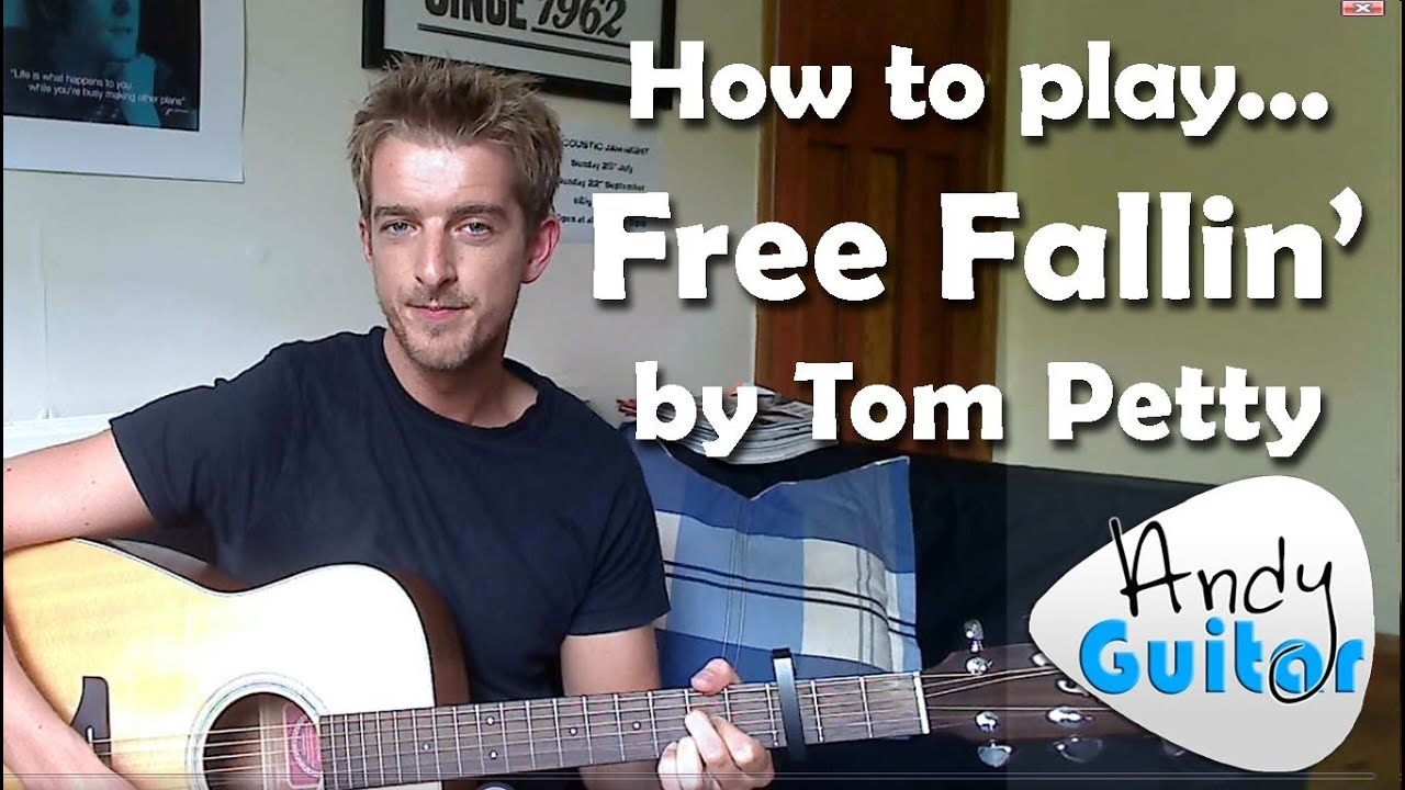 Easy 3 Chord Song 3 Free Fallin By Tom Petty John Mayer 10