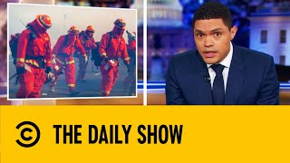California Uses Prisoners To Fight Wildfires | The Daily Show With Trevor Noah