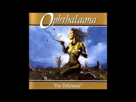 OphthalamiaVia Dolorosafull album