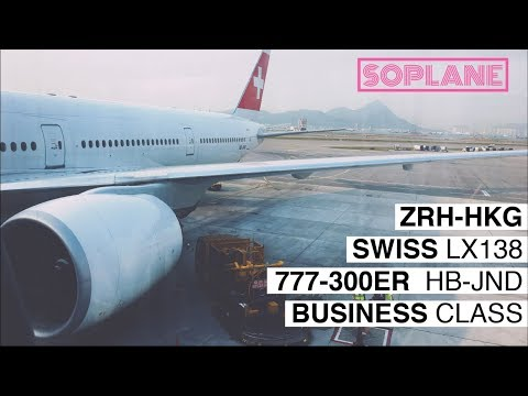 SWISS | Zurich - Hong Kong | Business Class | 777-300ER | Trip Report