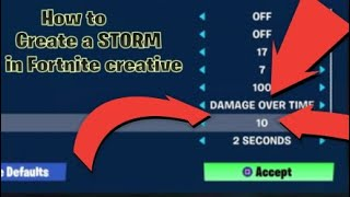How to create a storm in fortnite creative using damage volume