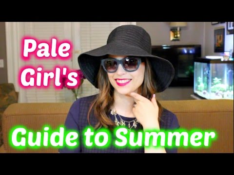 Pale Girl's Guide to Summer!
