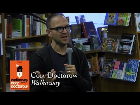 "Cory Doctorow,  ""Walkaway"""
