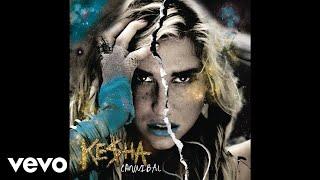 Kesha - Grow A Pear (Audio)