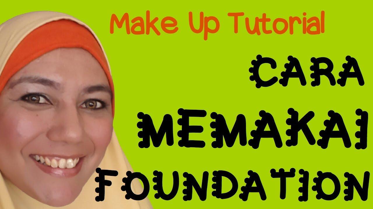 Cara Pakai Make Up Dengan Betul Saubhaya Makeup