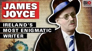 James Joyce: Ireland's Most Enigmatic Writer