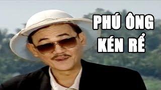 Hài Kịch Xưa    Phú ông Kén Rể    Hài Hồng Vân, Lê Vũ Cầu, Việt Anh