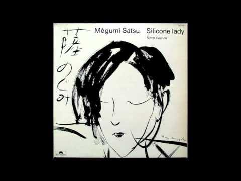 Megumi Satsu - Silicone Lady