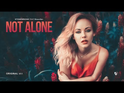 StoneBridge ft DiscoVer. – Not Alone