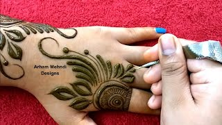 Latest Beautiful Mehndi Design for Back Hand || Easy Simple Mehndi Design || Arham Mehndi Designs