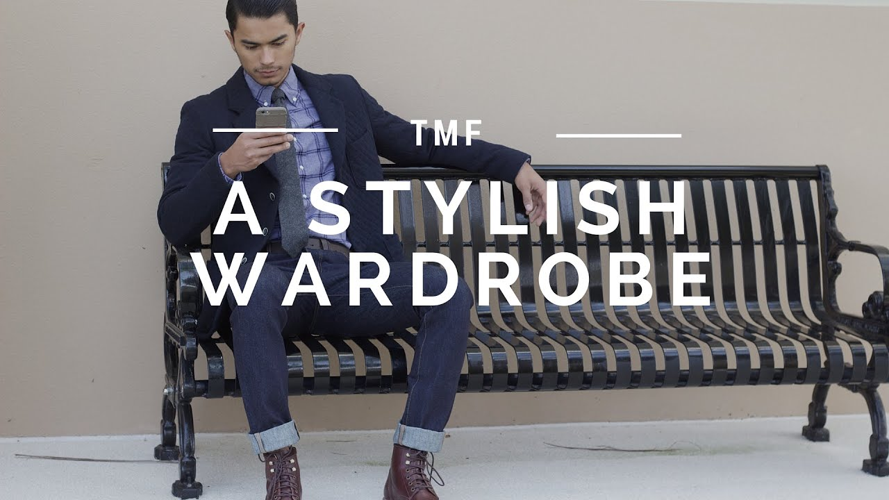 How to Build a Stylish Wardrobe | Men's Style Tips Video