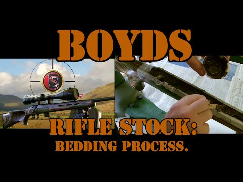 HOW TO BED A RIFLE STOCK / GLASS BEDDING A BOYDS THUMB HOLE STOCK.