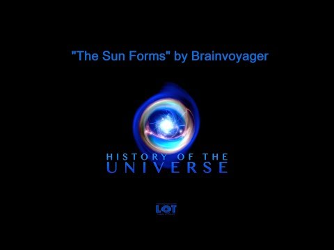 Brainvoyager - The Sun Forms (History of the Universe)