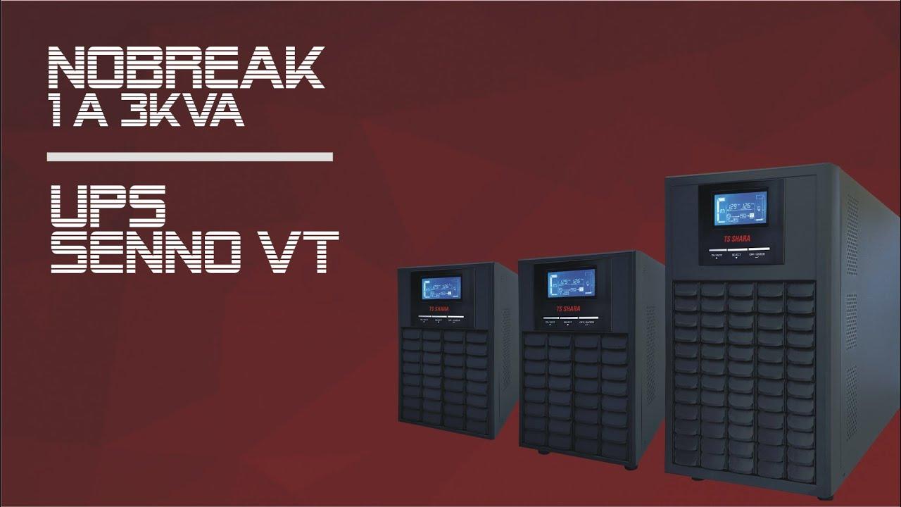 Lançamento Nobreak TS Shara UPS Senno VT - 1 a 3KVA