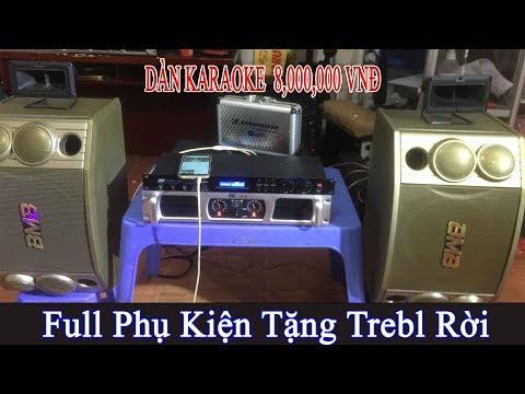 Dàn Karaoke 8.000.000 VND, Full Phụ Kiện, Tặng Trebl Rời, Nghe Cực Phê, Giá Rẻ , LH 0977.434.361