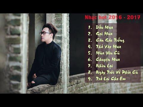 Những bài hát hay nhất của Trung Quân Idol 2016