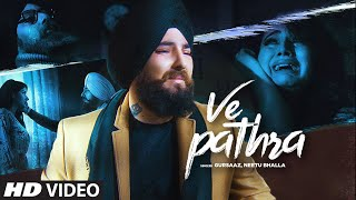 Ve Pathra: Gursaaz, Neetu Bhala (Full Song) B Praak | Jaani | Latest Punjabi Songs 2019