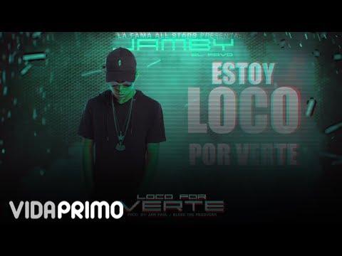 Jamby 'El Favo' - Loco Por Verte [Lyric Video]