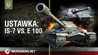 Ustawka: IS-7 vs. E 100 [World of Tanks Polska]