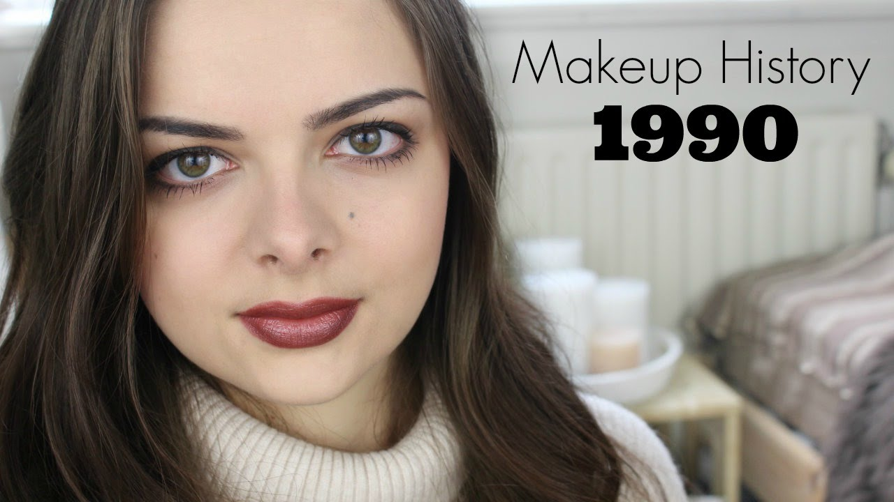 Makeup History 1990 S Youtube