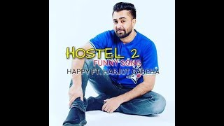 Hostel 2 (funny song) | sharry mann ft. happy | punjabi new songs | ~ harjot garcha