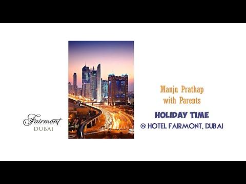 Manju Prathap with family & parents @ Hotel Fairmont, Dubai