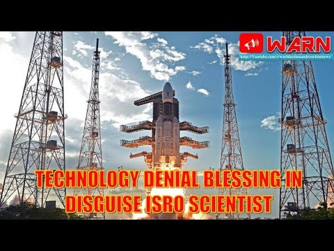 Analysis : Technology denial blessing in disguise ISRO scientist