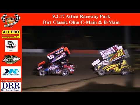 9.2.17 Attica Raceway Park - Dirt Classic Ohio C-Main & B-Main