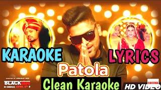 Patola - Blackmail Karaoke | Guru Randhawa | Irrfan khan