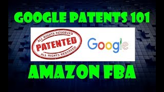Google Patent Search - the Ultimate Guide to Google Patents (2017)