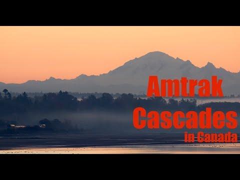 Amtrak Cascades in Canada ~Fall in 2017~