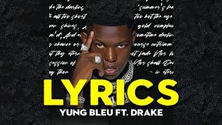 Yung Bleu - You're Miฑes Still Remix (Lyrics) ft. Drake