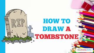 How to Draw a Tombstone in a Few Easy Steps: Drawing Tutorial for Kids and Beginners