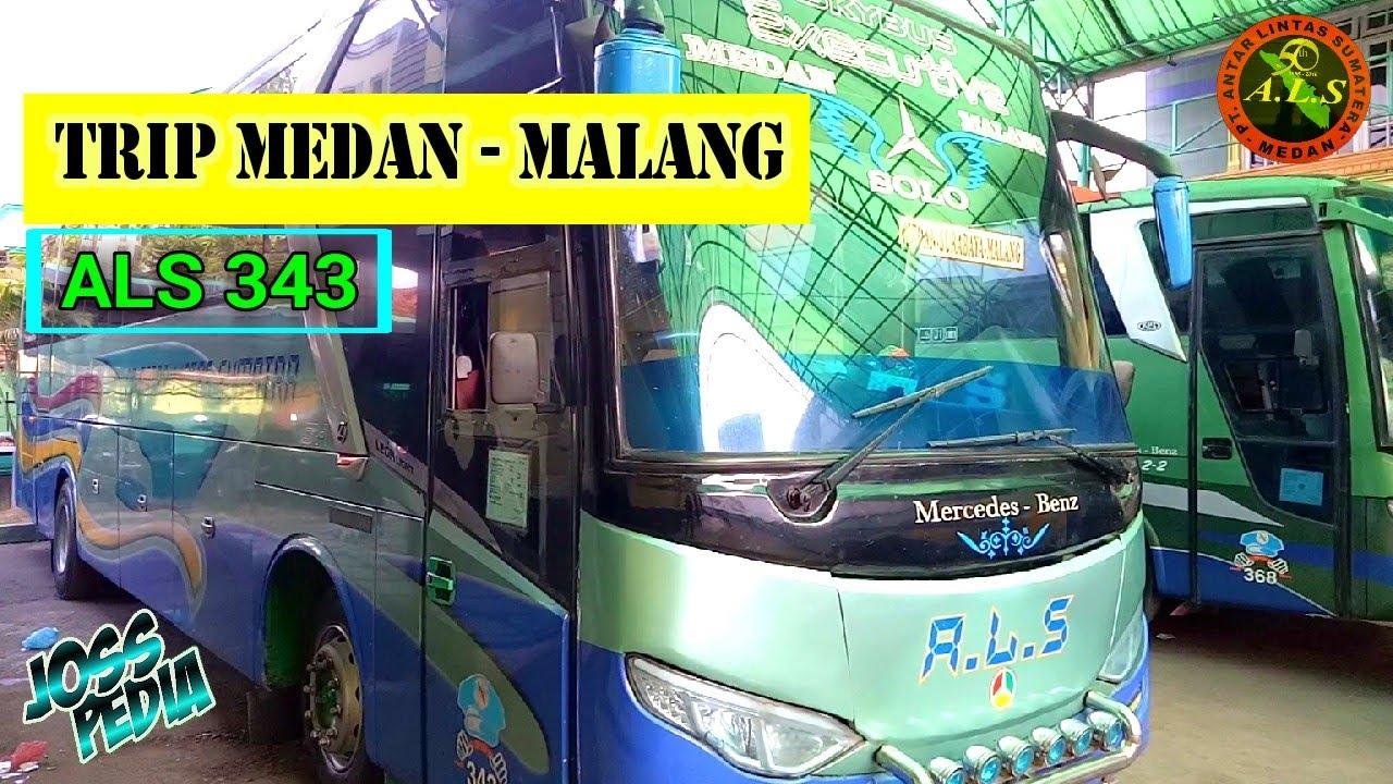 Bus ALS 343 trip Medan -Solo -Malang via P.Baru Lintas Tengah   Salah satu ALS tercepat trip Malang