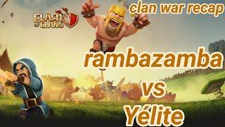 rambazamba vs Yélite | war recap | best of | TH 12 | COC clash of clans 03/19