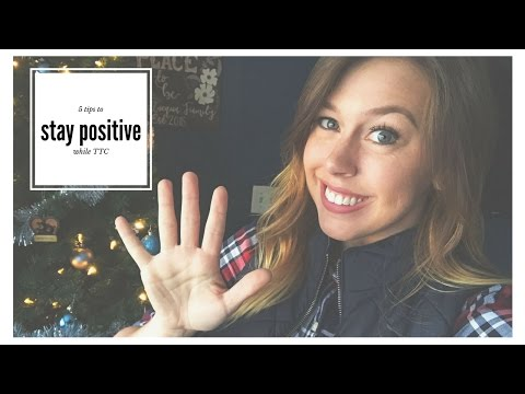 HOW TO STAY POSITIVE WITH INFERTILITY5 TIPS