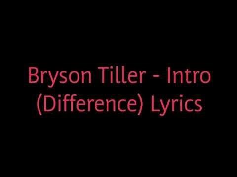 Bryson Tiller - Intro (Difference) Lyrics