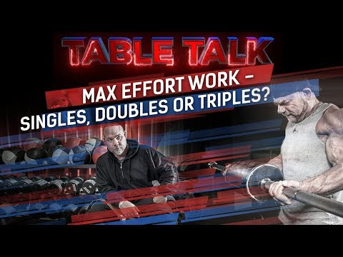 Max Effort Work - Singles, Doubles or Triples? | elitefts.com